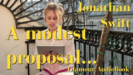 Glamour AudioBook : Jonathan Swift - A modest proposal