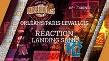 Réaction de Landing Sané - J16 - Orléans reçoit le Paris Levallois