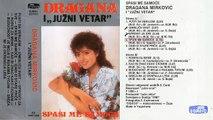 Dragana Mirkovic i Juzni Vetar Spasi me samoce - (Audio 1986) - CEO ALBUM
