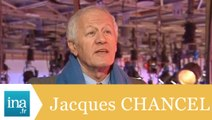 Jacques Chancel raconte le Grand Echiquier- Archive INA