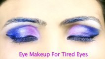 Pink & Purple Eye Makeup For Tired Eyes By Khoobsurati.com