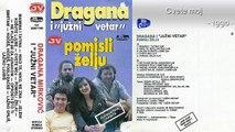 Dragana Mirkovic i Juzni Vetar Pomisli zelju - (Audio 1990) - CEO ALBUM