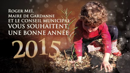 Voeux de Gardanne pour 2015