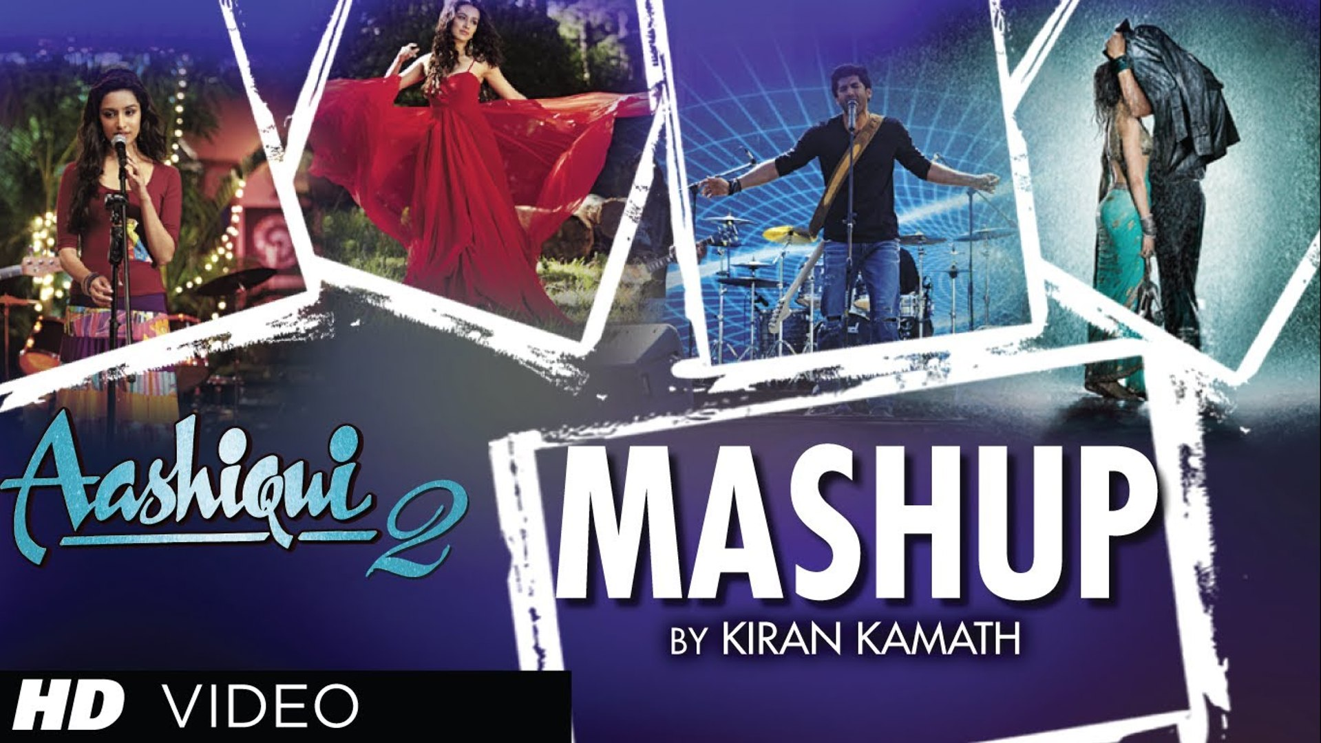 Aashiqui- 2 All Song Mashup - 1080p Full Songs
