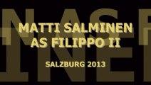 "MATTI SALMINEN SINGS    ""ELLA GIAMMAI M´ÁMO"" DON CARLO SALZBURG FESTIVAL 2013  LIVE"