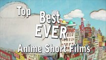 DEMO's Top 7 Anime Short Films
