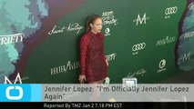 "Jennifer Lopez: ""I'm Officially Jennifer Lopez Again"""