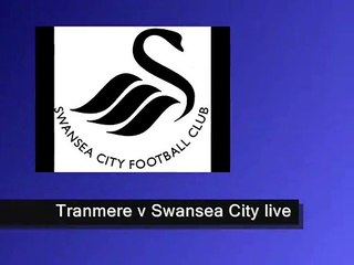 watch Tranmere Rovers vs Swansea City live football