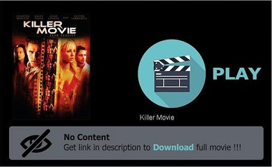 Download Killer Movie In Hd Quality