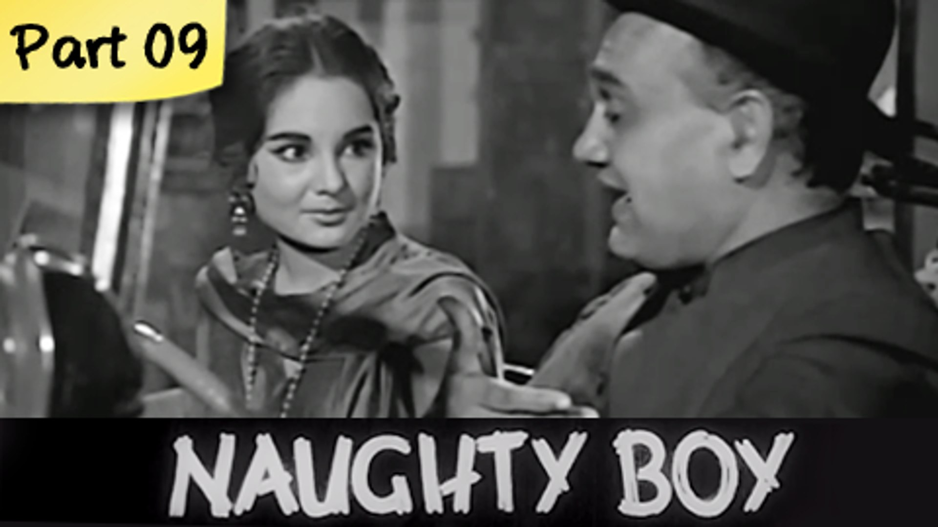 Naughty Boy - Part 09/09 - Classic Funny Hit Hindi Drama Movie - Kishore Kumar, Kalpana