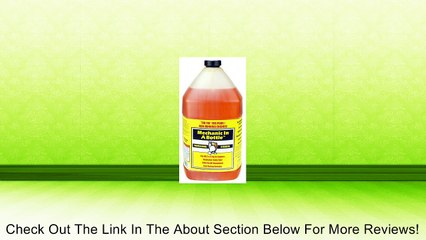 MECHANIC IN A BOTTLE 1 GALLON 128 OZ. PROFESSIONAL STRENGTH Review