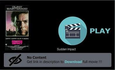 Sudden Impact HD Full Movie