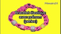 Bracelet en élastiques Rainbow Loom avec des perles avec lettres - avec prénom - DIY