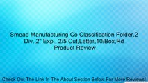 "Smead Manufacturing Co Classification Folder,2 Div.,2"" Exp., 2/5 Cut,Letter,10/Box,Rd Review"