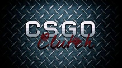 CSGO CLUTCH
