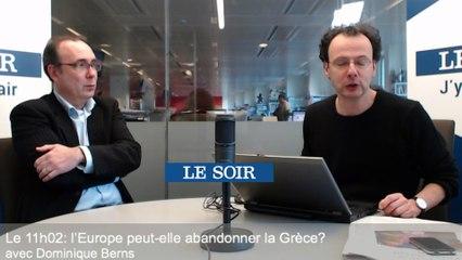 Le 11h02: l'Europe peut-elle abandonner la Grèce?