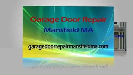 Garage Door Repair Mansfield MA