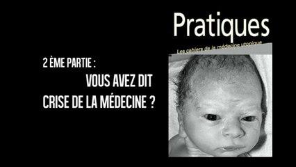 Revue Pratiques : Médecine utopique ?