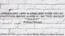 FIRST ALERT / BRK ALARMS BRK 3120B 120V AC PHOTO/ION SMOKE ALARM W / BATTERY BACKUP ***Lot of 3*** Review