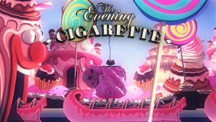 Douceur enfumée | Smocky Sweetie - THE EVENING CIGARETTE