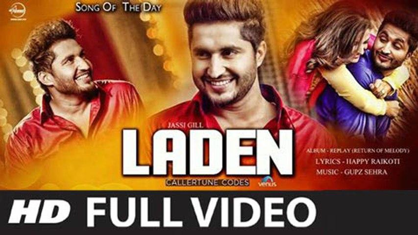 Laden (Full Video) Jassi Gill | New Punjabi Song 2015 HD