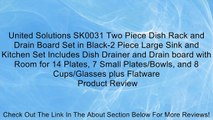 United Solutions SK0031 Two Piece Dish Rack and Drain Board Set in Black-2 Piece Large Sink and Kitchen Set Includes Dish Drainer and Drain board with Room for 14 Plates, 7 Small Plates/Bowls, and 8 Cups/Glasses plus Flatware Review