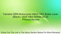 Yamaha OEM Motorcycle VMAX ASV Brake Lever (Black). OEM ABA-0SS56-20-23 Review