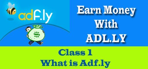 How to earn with Adf.ly - Class 1 - ViDHiPPO.COM