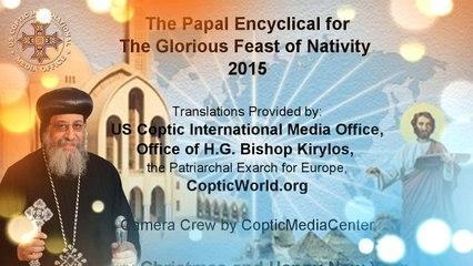 Message de Sa Sainteté le Pape Tawadros à l'occasion de la fête de la Nativité 2015