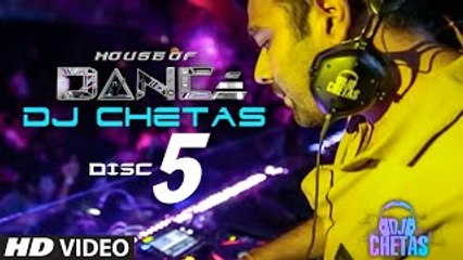 House of Dance by DJ CHETAS - Disc - 5 - Best Party Songs - movizonline
