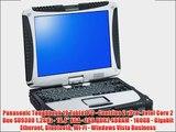 Panasonic Toughbook 19 Tablet PC - Centrino 2 vPro - Intel Core 2 Duo SU9300 1.2GHz - 10.4