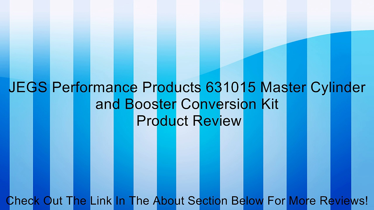 JEGS Performance Products 631015 Master Cylinder and Booster Conversion Kit Review