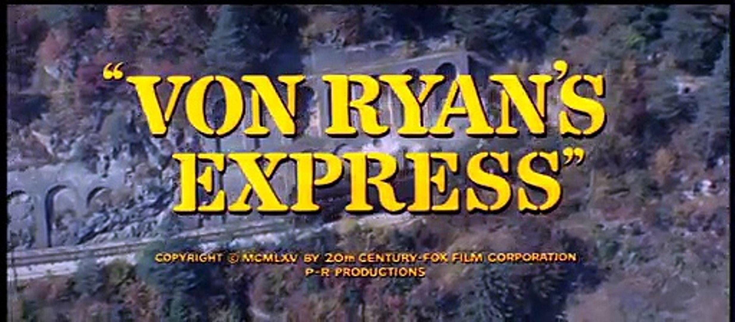 Von Ryan's Express - Trailer