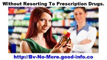 Yeast Infection In Women, Signs Of Bv, Bv Pills, Yeast Infection Or Bv, Bacterial Infection