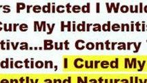 Fast hidradenitis suppurativa cure the answer to hidradenitis suppurativa is there a cure