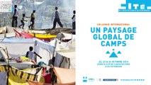 11- LES CAMPS SONT-ILS LES LABORATOIRES DE LA GOUVERNANCE MONDIALE DES MIGRATIONS ET DE L'ASILE ?