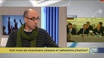 TV3 - Els Matins - Com viuen els musulmans catalans el radicalisme jihadista?