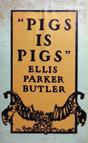 Pigs is Pigs by Ellis Parker Butler FULL Unabridged AudioBook
