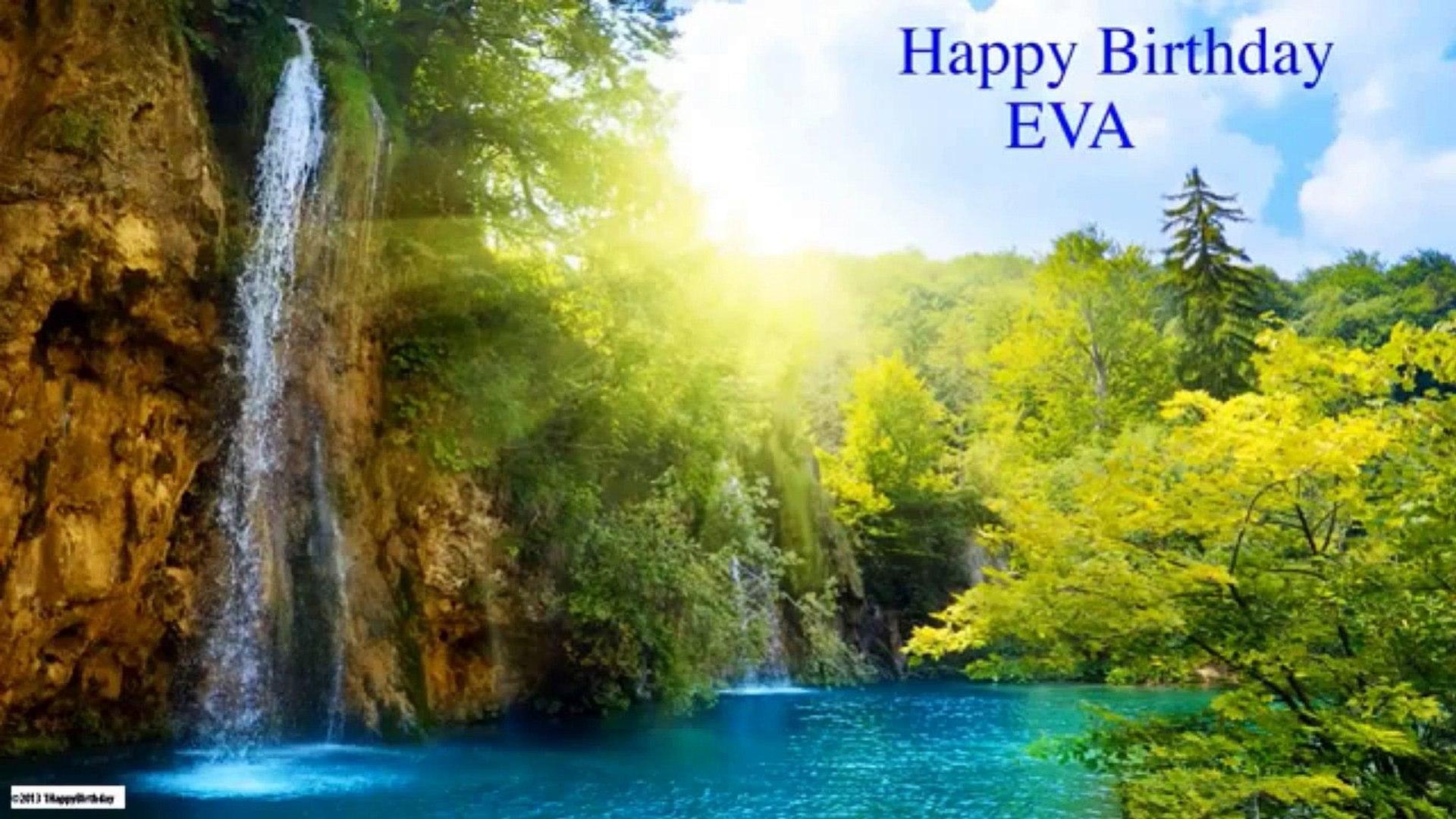 Eva English Pronunciation Eevuh Nature Naturaleza Happy Birthday Video Dailymotion