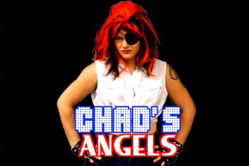 Chad's Angels: The Series!