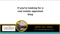 Appraiser Blog - A Quality Appraisal - Portland, Oregon
