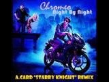 "Chromeo - Night By Night (A.CARD ""Starry Knight"" Remix)"