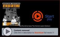 Download Hot Rod Girls Save The World (Kustom Edition) In HD, DivX, DVD, Ipod Formats