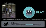 Download Peoples Yoga Presents: Yoga for Beefcakes 2 - All Levels Power Vinyasa Yoga In Hd Quality