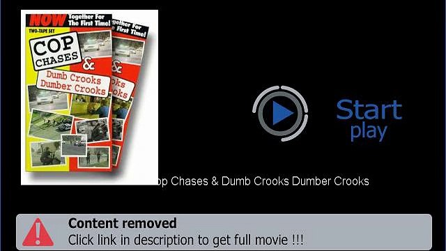 Cop Chases & Dumb Crooks Dumber Crooks Movie Download