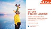 Autour d'Alain Fleischer