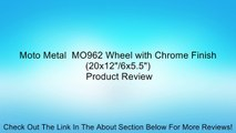 "Moto Metal  MO962 Wheel with Chrome Finish (20x12""/6x5.5"") Review"