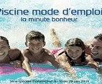 """Fédération des Professionnels de la Piscine (FPP) - construction de piscines, """"Piscine mode d'emploi, la minute bonheur"""" - mai 2013"""