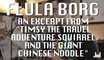"""Flula Borg   Excerpt from """"Timsy The Travel Adventure Squirrel""""   NMR Exclusive"""