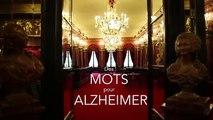 Seprem Productions pour Association France Alzheimer - lutte contre la maladie d'Alzheimer, «Des mots pour Alzheimer» - septembre 2014